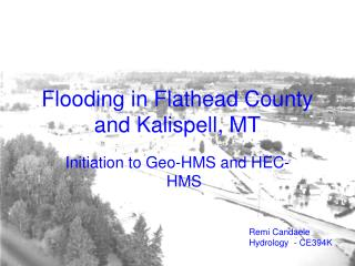 Flooding in Flathead County and Kalispell, MT