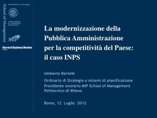 La modernizzazione della Pubblica Amministrazione per la competitività del Paese:  il caso INPS