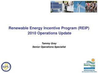 Renewable Energy Incentive Program (REIP) 2010 Operations Update