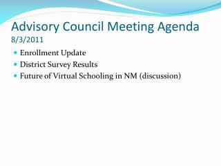 Advisory Council Meeting Agenda 8/3/2011