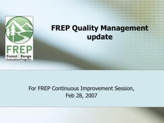 FREP Quality Management update