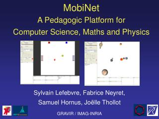 MobiNet A Pedagogic Platform for Computer Science, Maths and Physics