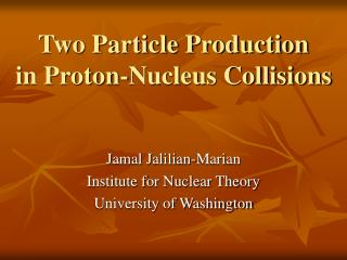 Two Particle Production in Proton-Nucleus Collisions