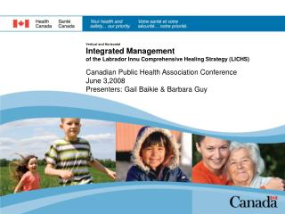 Canadian Public Health Association Conference June 3,2008 Presenters: Gail Baikie & Barbara Guy