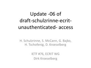 Update -06 of  draft-schulzrinne-ecrit-unauthenticated- access