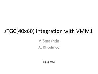 sTGC (40x60 ) integration with VMM1