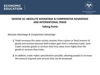 SESSION 16 : ABSOLUTE ADVANTAGE & COMPARATIVE ADVANTAGE AND INTERNATIONAL TRADE