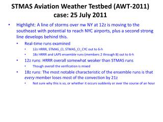 STMAS Aviation Weather  Testbed (AWT-2011) case: 25 July 2011