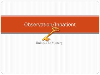 Observation/Inpatient
