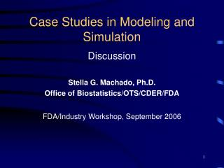 Case Studies in Modeling and Simulation