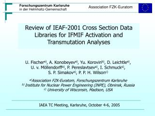 Review of IEAF-2001 Cross Section Data Libraries for IFMIF Activation and Transmutation Analyses