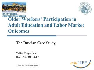 Older Workers' Participation in Adult Education and Labor Market Outcomes