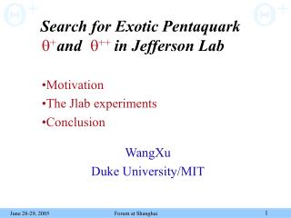 Search for Exotic Pentaquark  and        in Jefferson Lab