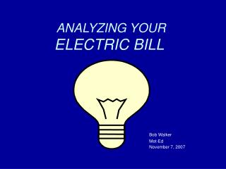 ANALYZING YOUR ELECTRIC BILL