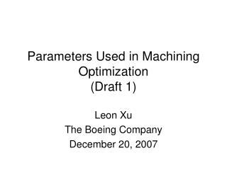 Parameters Used in Machining Optimization (Draft 1)