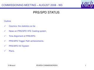 PRS/SPD STATUS