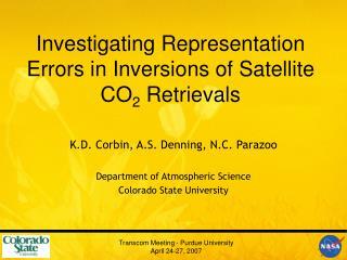 Investigating Representation Errors in Inversions of Satellite CO 2  Retrievals