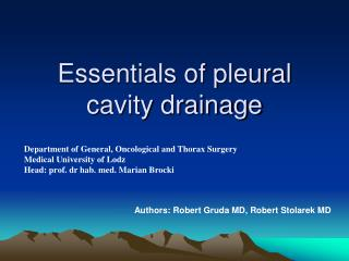 Essentials of pleural cavity drainage