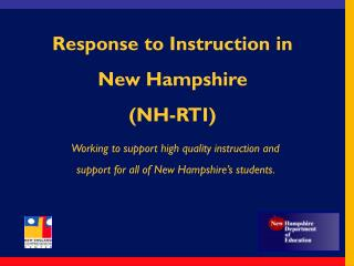 Working to support high quality instruction and support for all of New Hampshire's students.