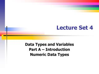 Lecture Set 4