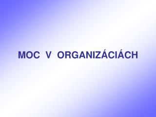 MOC  V  ORGANIZ�CI�CH