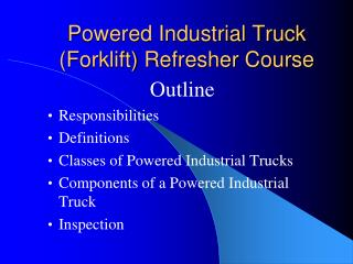 Powered Industrial Truck Forklift Refresher Course