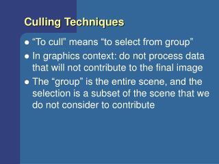 Culling Techniques