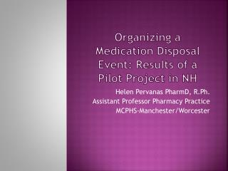 Organizing a Medication Disposal Event: Results of a Pilot Project in NH