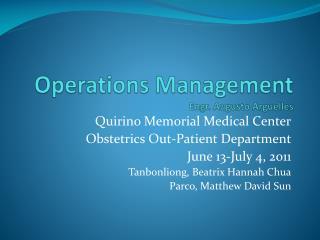 Operations Management Engr. Augusto Arguelles