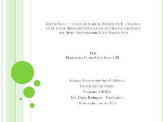 Sistema Universitario Ana G. Méndez Universidad del  Turabo Programa AHORA