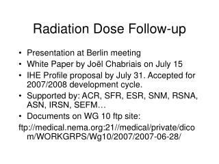 Radiation Dose Follow-up