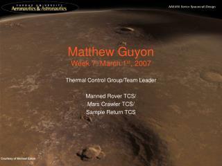 Matthew Guyon Week 7: March 1 st , 2007