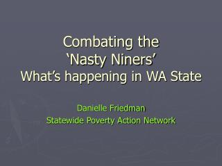 Combating the  'Nasty Niners' What's happening in WA State