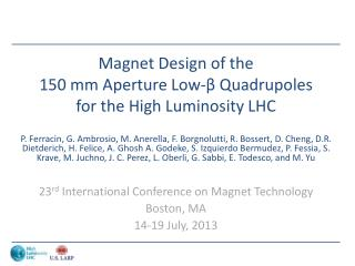 Magnet Design of the  150 mm Aperture Low-β Quadrupoles  for the High Luminosity LHC