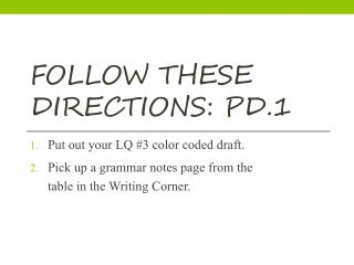 Follow these directions: pd.1