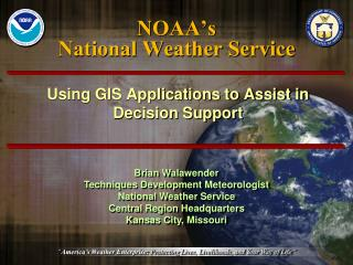 NOAA�s National Weather Service