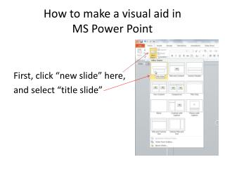 How to make a visual aid in  MS Power Point