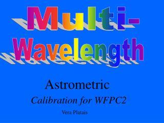 Calibration for WFPC2