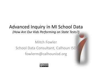 Advanced Inquiry in MI School Data  (How Are Our Kids Performing on State Tests?)