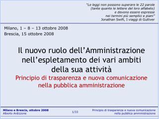 Il nuovo ruolo dell Amministrazione nell espletamento dei vari ambiti della sua attivit  Principio di trasparenza e nuov