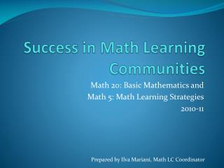 Success in Math Learning Communities