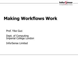 Making Workflows Work