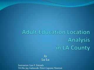 Adult Education Location Analysis  in LA County