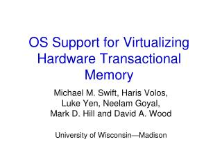 OS Support for Virtualizing Hardware Transactional Memory