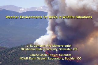 Weather Environments for UAVs in Wildfire Situations