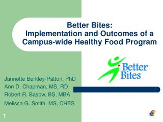 Better Bites:  Implementation and Outcomes of a  Campus-wide Healthy Food Program
