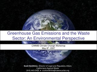 Greenhouse Gas Emissions and the Waste Sector: An Environmental Perspective