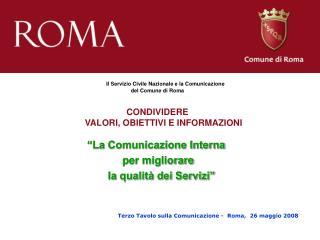 La Comunicazione Interna                     per migliorare                la qualit  dei Servizi