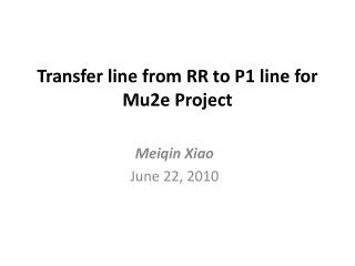 Transfer line from RR to P1 line for Mu2e Project