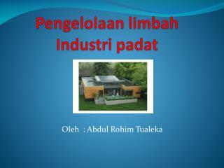 Pengelolaan limbah Industri padat